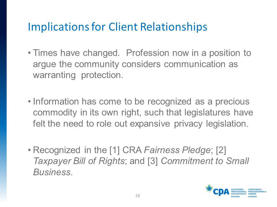 Times have changed. Profession now in a position to argue the community considers communication as warranting protection. Information has come to be r