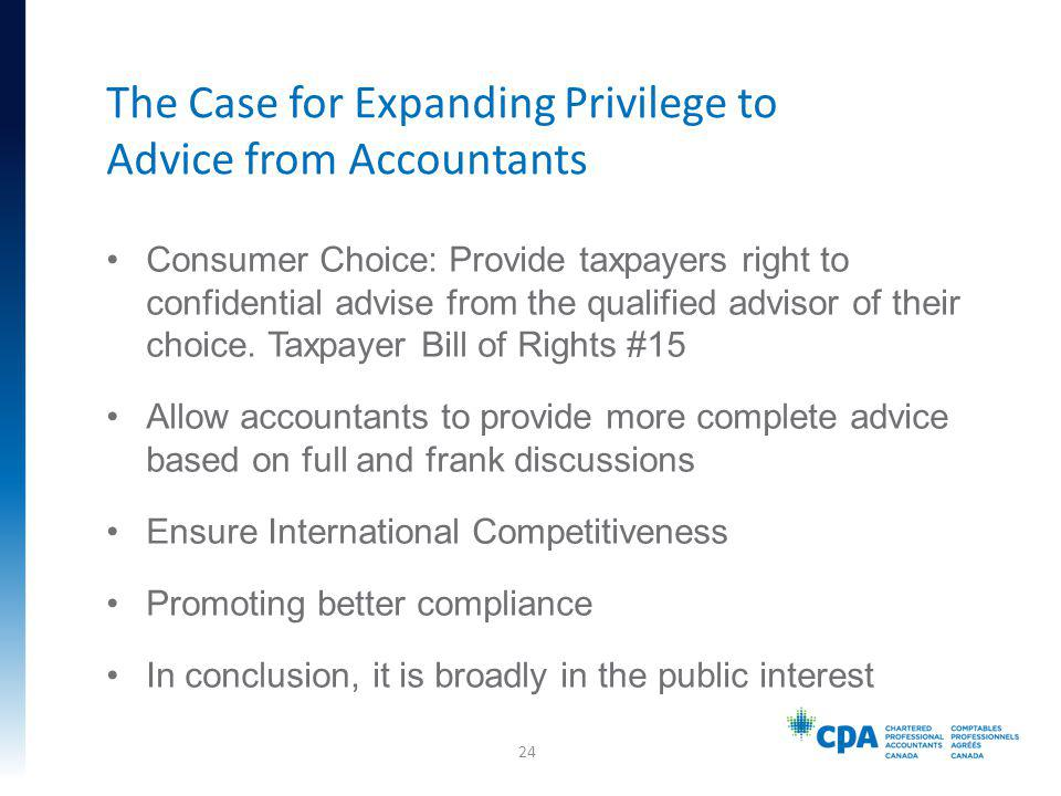 Consumer Choice: Provide taxpayers right to confidential advise from the qualified advisor of their choice.