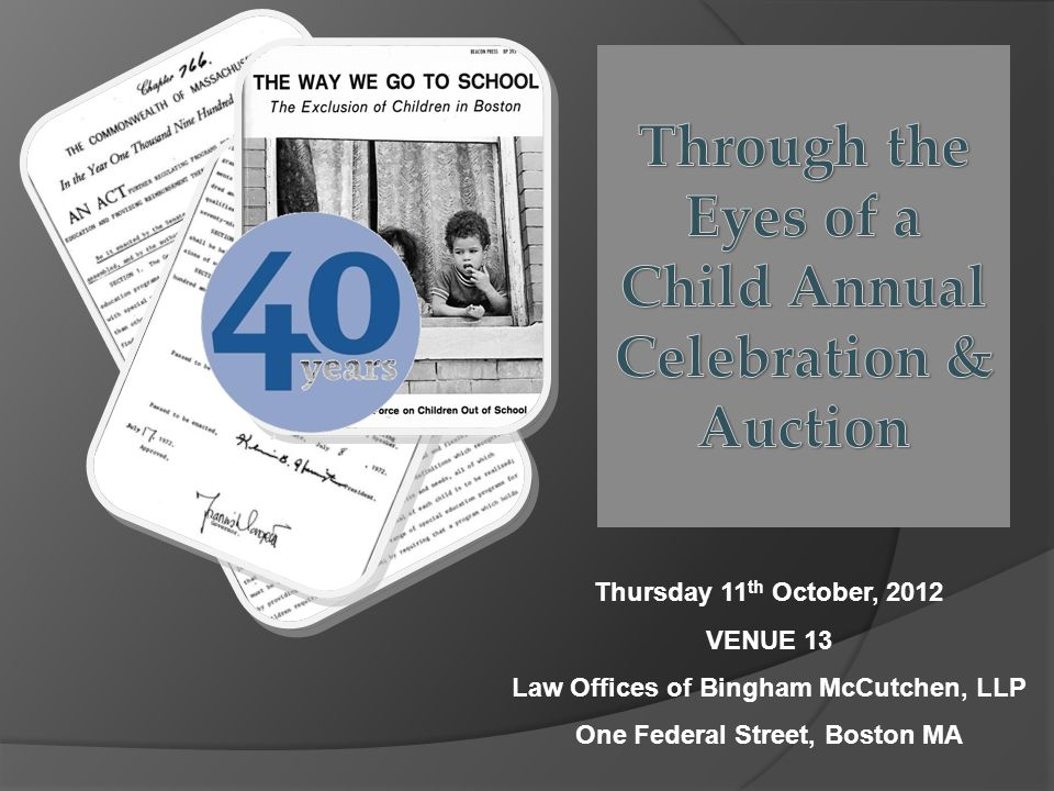 Thursday 11 th October, 2012 VENUE 13 Law Offices of Bingham McCutchen, LLP One Federal Street, Boston MA