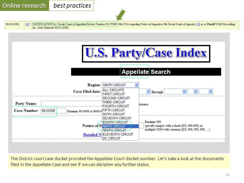 Online research best practices 22 The District court case docket provided the Appellate Court docket number.