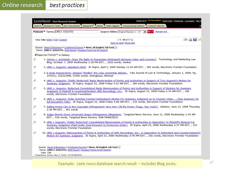 Online research best practices 27 Example: Lexis news database search result – includes Blog posts.