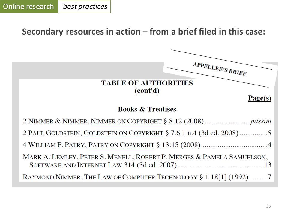 Online research best practices 33 Secondary resources in action – from a brief filed in this case: