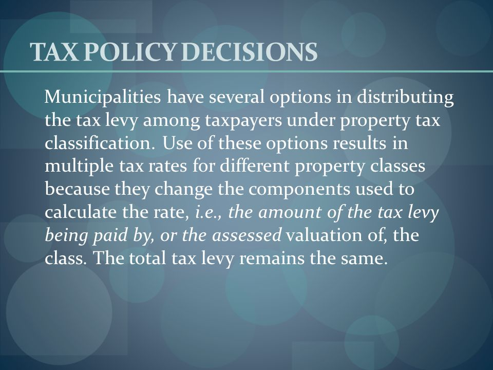 OFFICIALS ROLES Selectmen - The selectmen conduct the classification hearing and vote on the available tax rate options. The vote may be taken at the