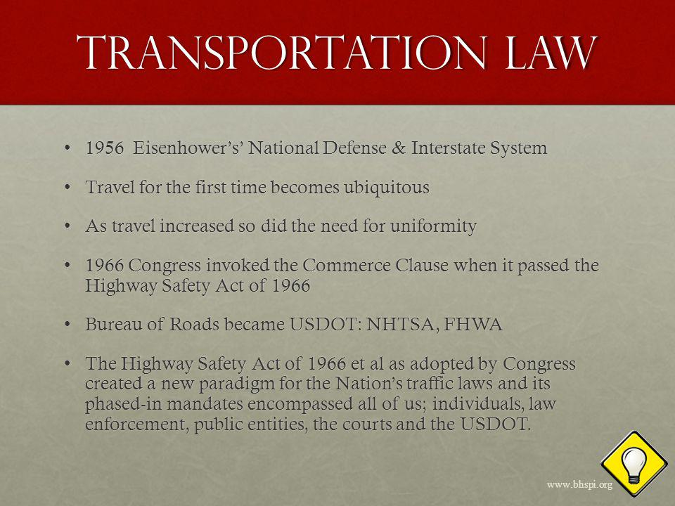 Federal Supremacy US Department of Transportation (USDOT) included the new Federal Highway Administration (FHWA) that was responsible for roadways and traffic control and the Manual on Uniform Traffic Control Devices (MUTCD); and the new National Highway Traffic Safety Administration (NHTSA) that was assigned drivers, vehicles and oversight of the Uniform Vehicle Code (UVC).US Department of Transportation (USDOT) included the new Federal Highway Administration (FHWA) that was responsible for roadways and traffic control and the Manual on Uniform Traffic Control Devices (MUTCD); and the new National Highway Traffic Safety Administration (NHTSA) that was assigned drivers, vehicles and oversight of the Uniform Vehicle Code (UVC).