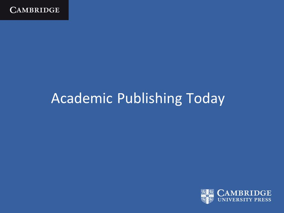 Academic Publishing Today