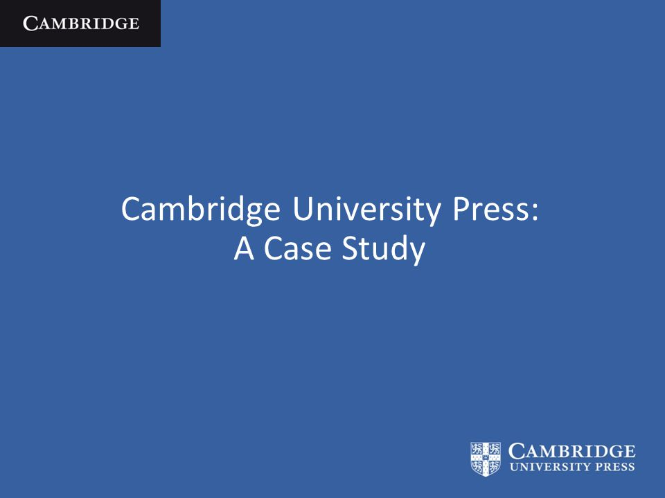 Cambridge University Press: A Case Study
