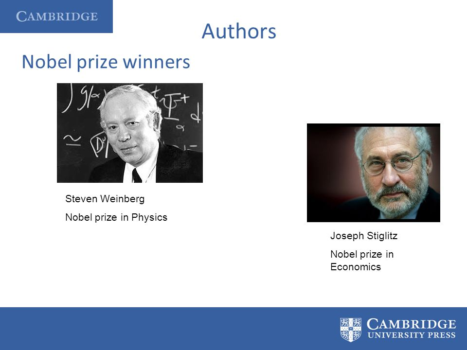 Authors Nobel prize winners Steven Weinberg Nobel prize in Physics Joseph Stiglitz Nobel prize in Economics
