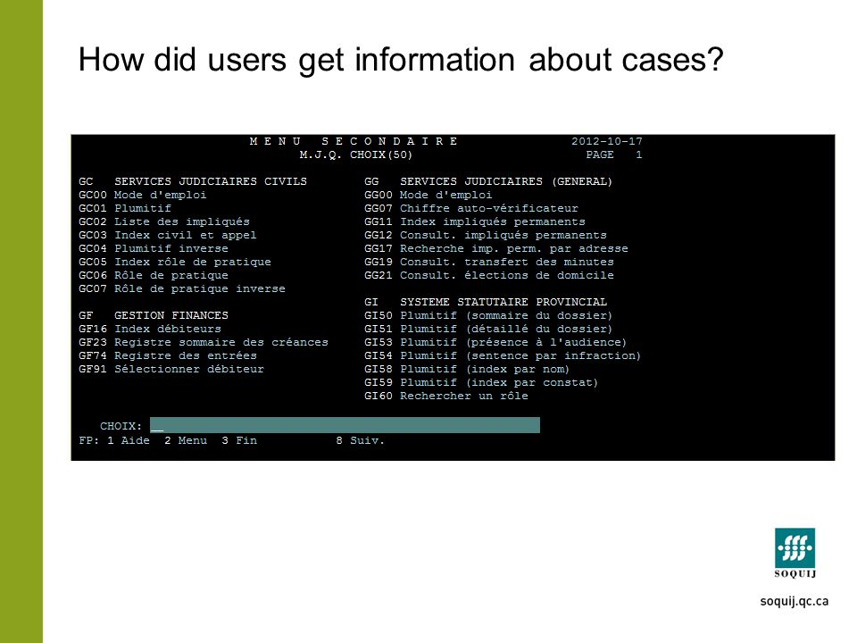 How did users get information about cases?