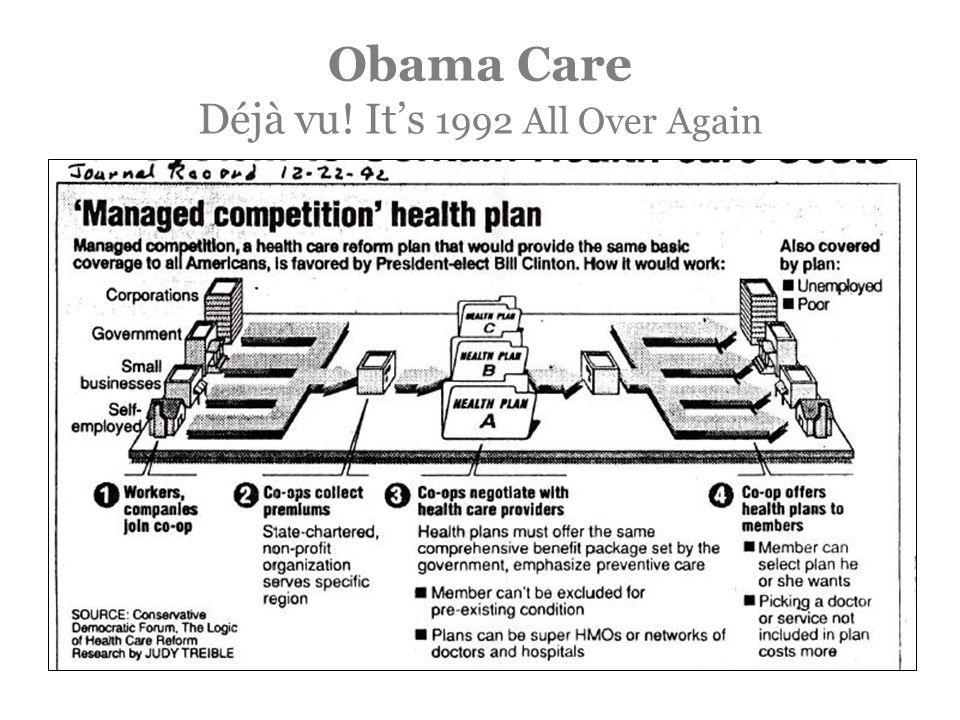 Obama Care Déjà vu! Its 1992 All Over Again
