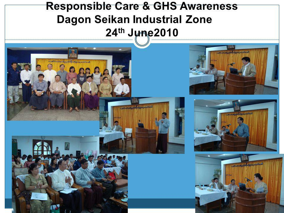 Responsible Care & GHS Awareness Monywa Industrial Zone 4 th Dec 2009