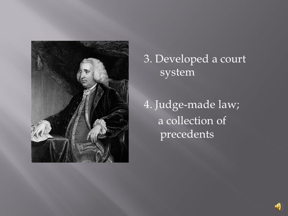 1. Strong influence on early U.S. law 2. Judeo-Christian roots (continued)
