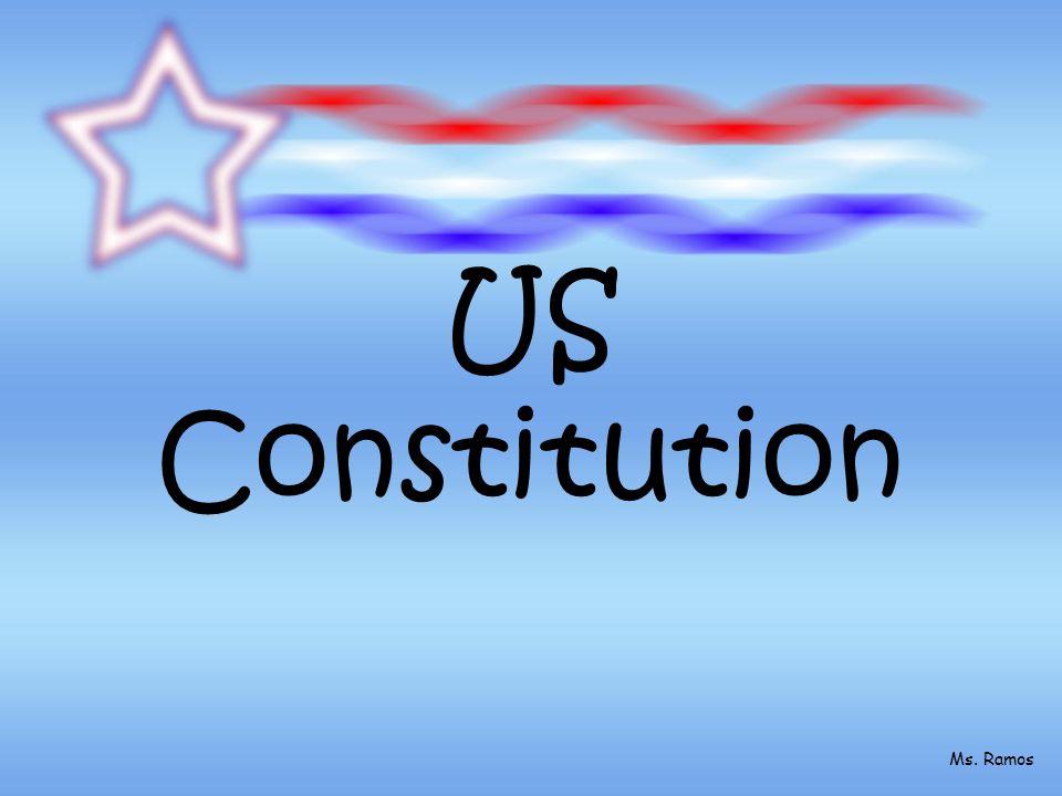 US Constitution Ms. Ramos