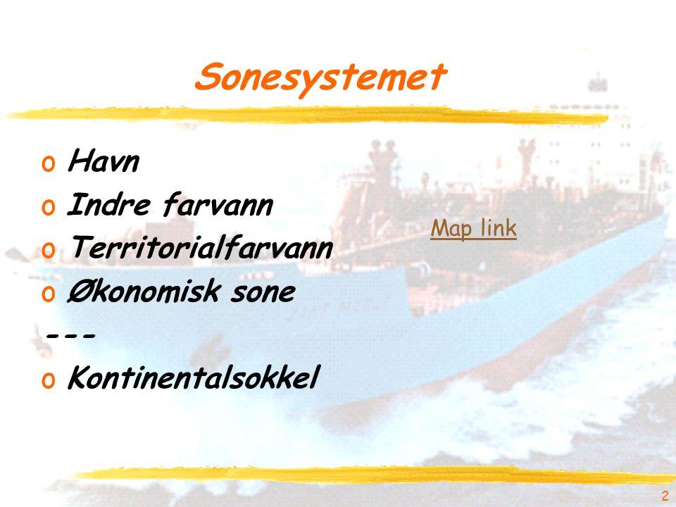 Sonesystemet oHavn oIndre farvann oTerritorialfarvann oØkonomisk sone --- oKontinentalsokkel 2 Map link