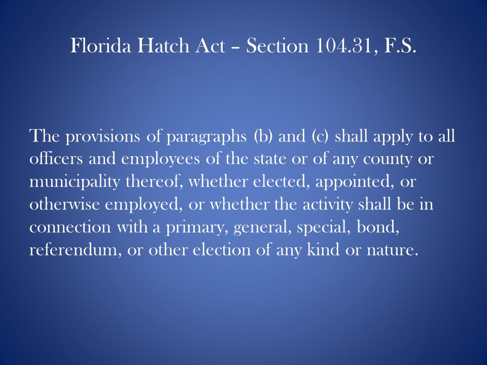Florida Hatch Act – Section 104.31, F.S.