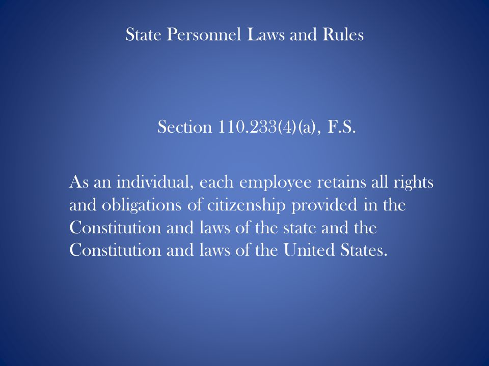State Personnel Laws and Rules Section 110.233(4)(a), F.S.