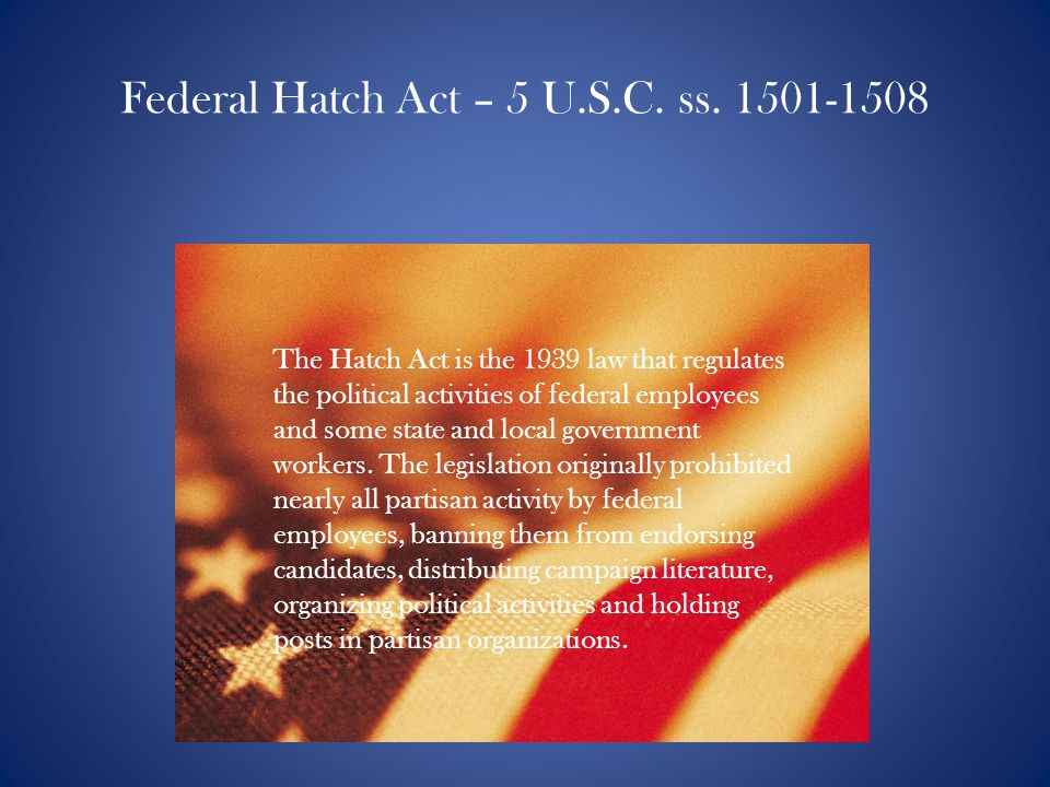 Federal Hatch Act – 5 U.S.C.ss.