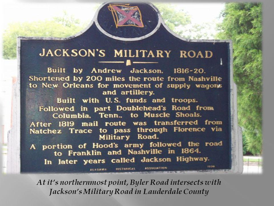 At its northernmost point, Byler Road intersects with Jacksons Military Road in Lauderdale County