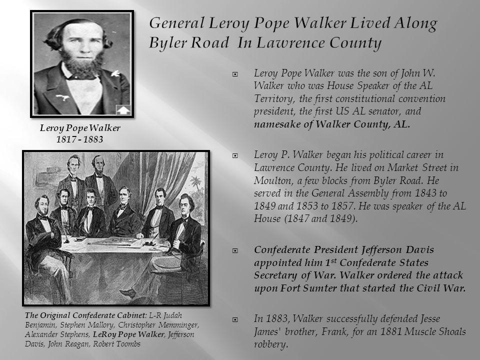 Leroy Pope Walker was the son of John W.