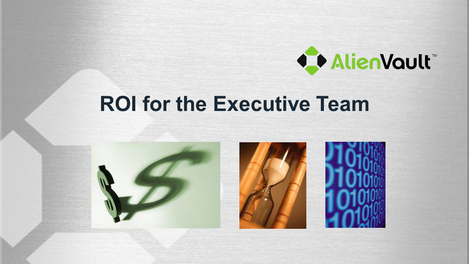 ROI for the Executive Team