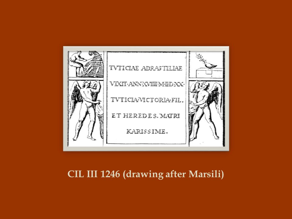 CIL III 1246 (drawing after Marsili)