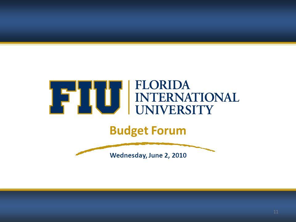 11 Budget Forum Wednesday, June 2, 2010