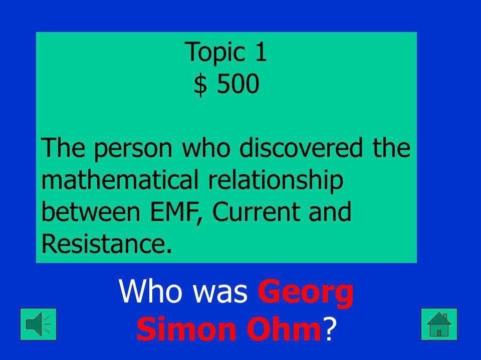 Who was Georg Simon Ohm.