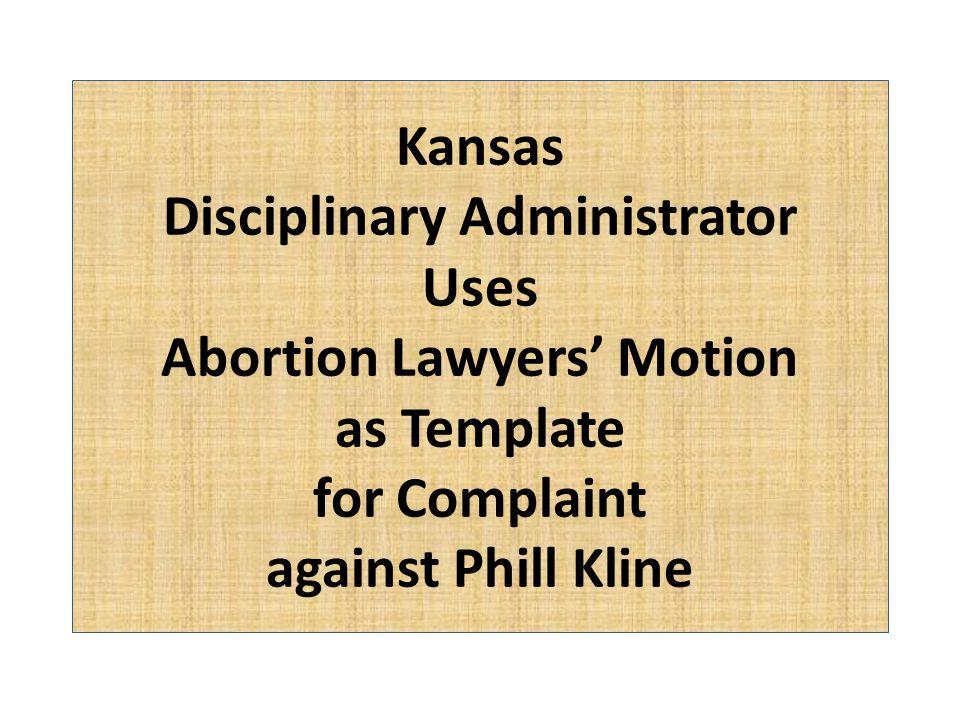 In re Kline Formal Complaint Origin of the fourth sentence of ¶ 4. Tiller Motion to Dismiss