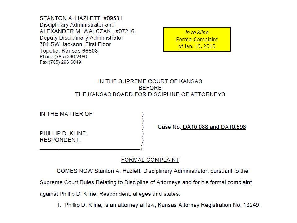 In re Kline Formal Complaint Origin of the seventh sentence of ¶ 4.