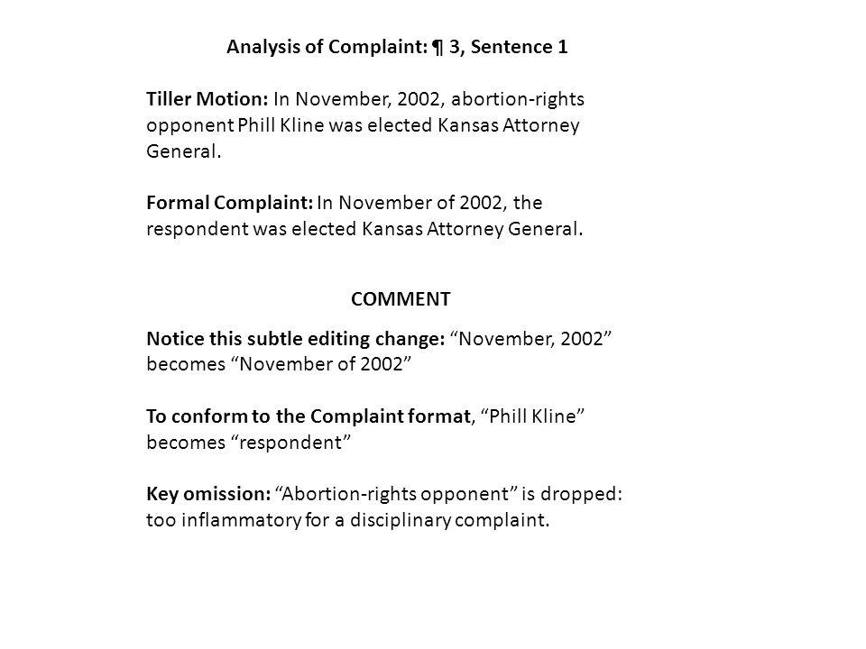 Tiller Motion to Dismiss In re Kline Formal Complaint Origin of the second sentence of ¶ 3.