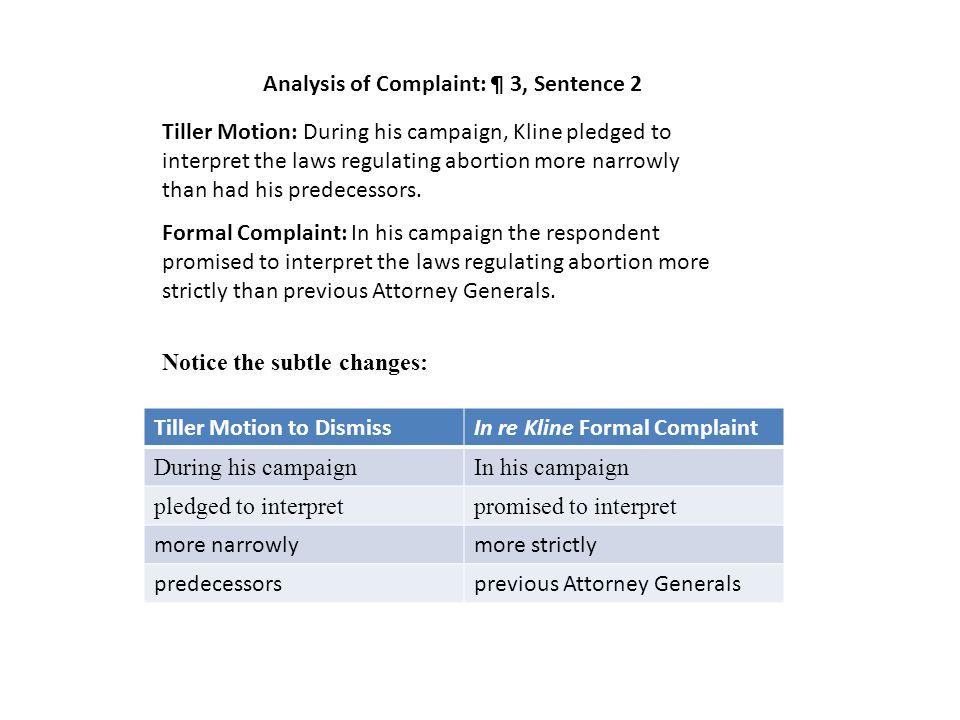 In re Kline Formal Complaint Origin of the first sentence of ¶ 4. Tiller Motion to Dismiss