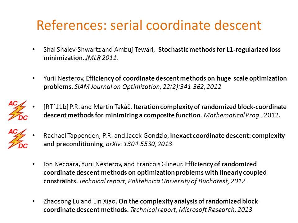 Shai Shalev-Shwartz and Ambuj Tewari, Stochastic methods for L1-regularized loss minimization.