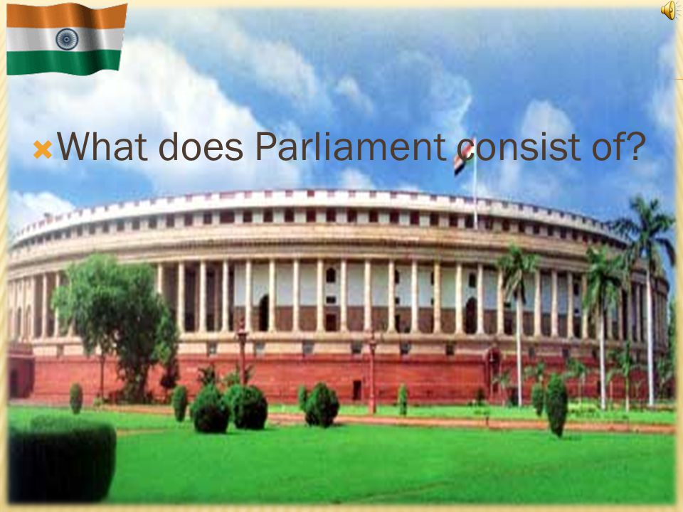 Generally, the first hour of a sitting of Lok Sabha is devoted to Questions and that hour is called the Question Hour.