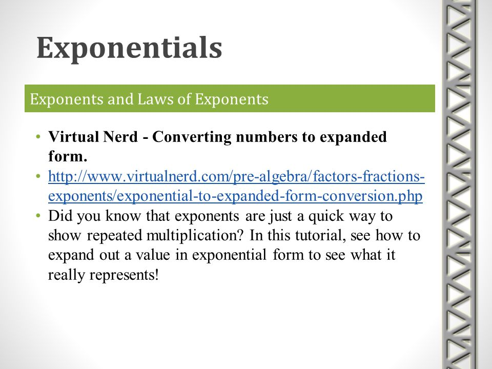 Exponents and Laws of Exponents Virtual Nerd - Converting numbers from expanded form.
