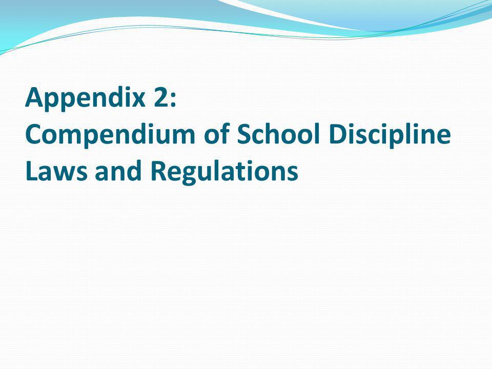 Appendix 2: Compendium of School Discipline Laws and Regulations