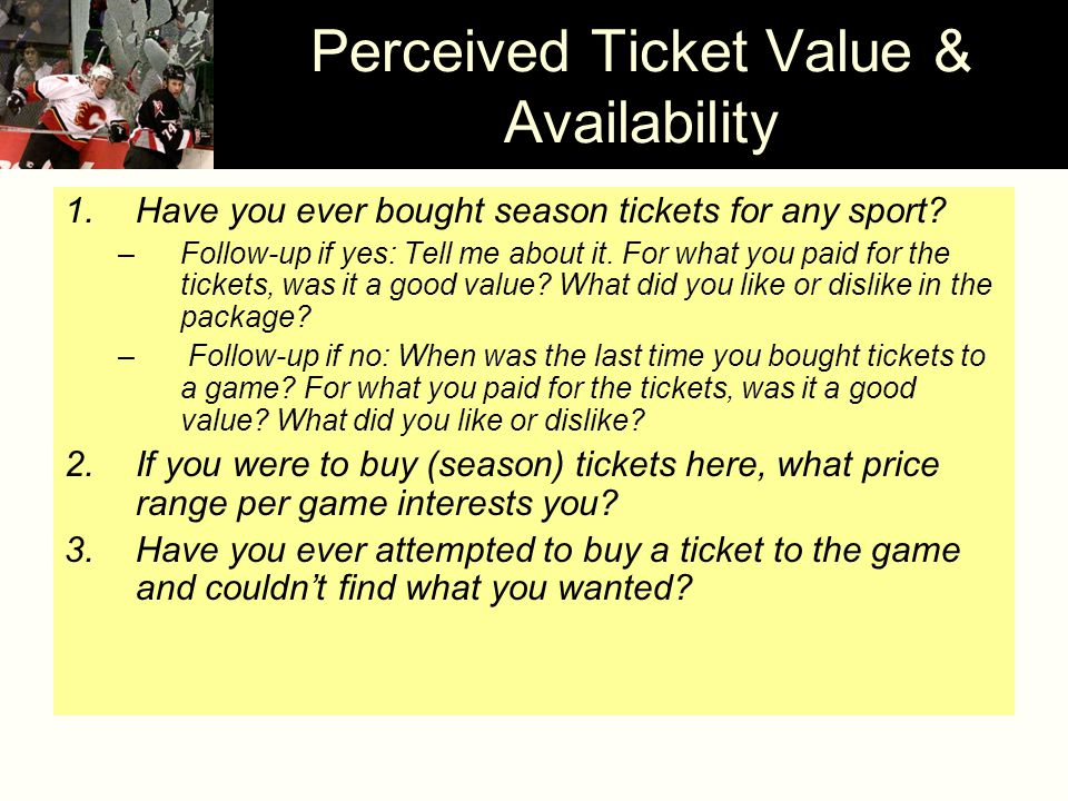 1.Have you ever bought season tickets for any sport.