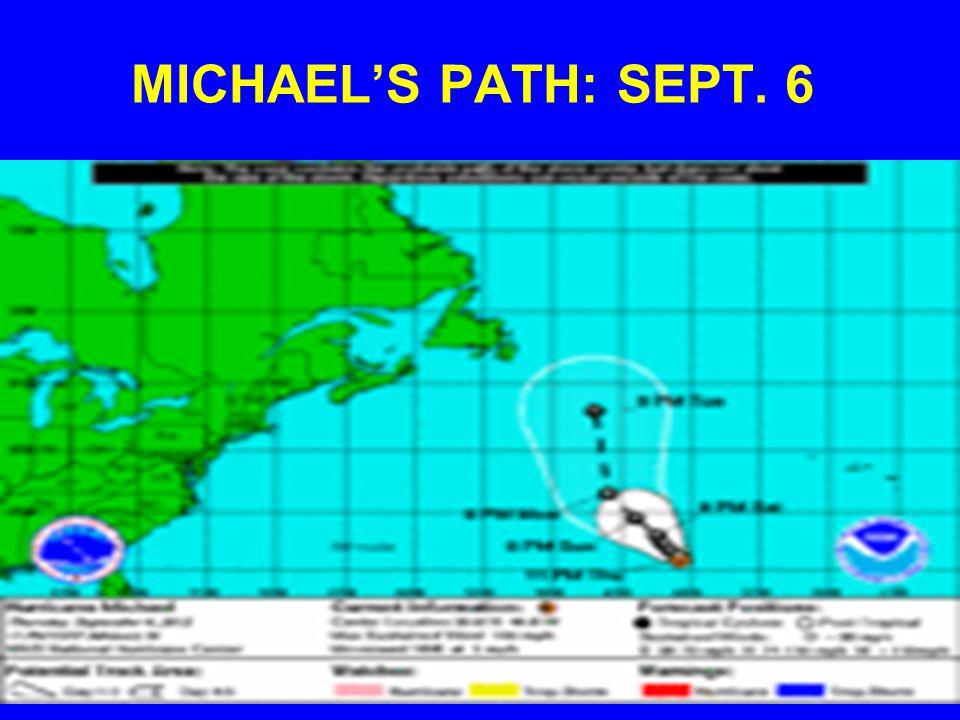 MICHAELS PATH: SEPT. 6