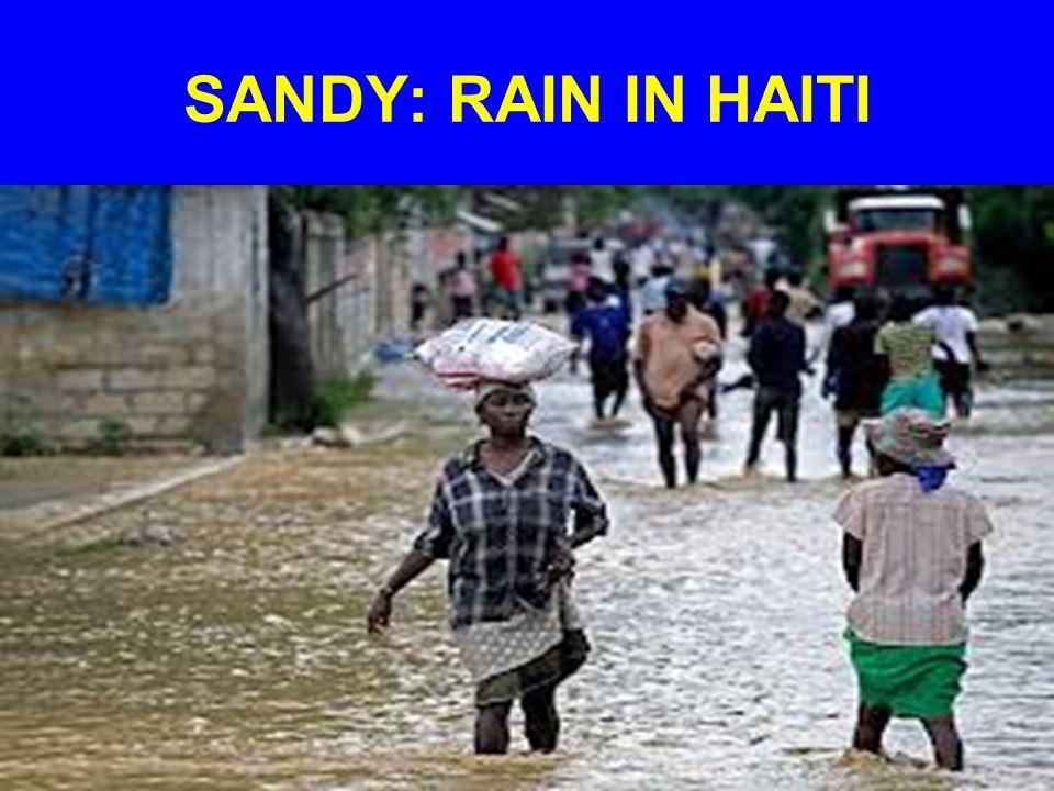 SANDY: RAIN IN HAITI