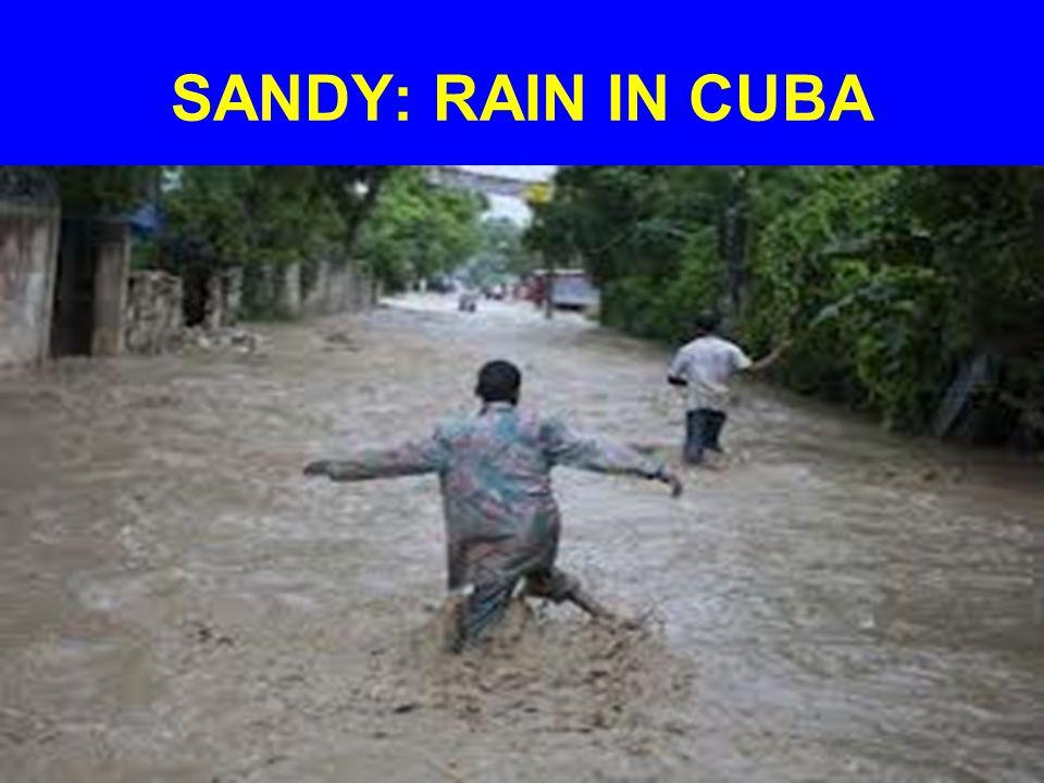 SANDY: RAIN IN CUBA