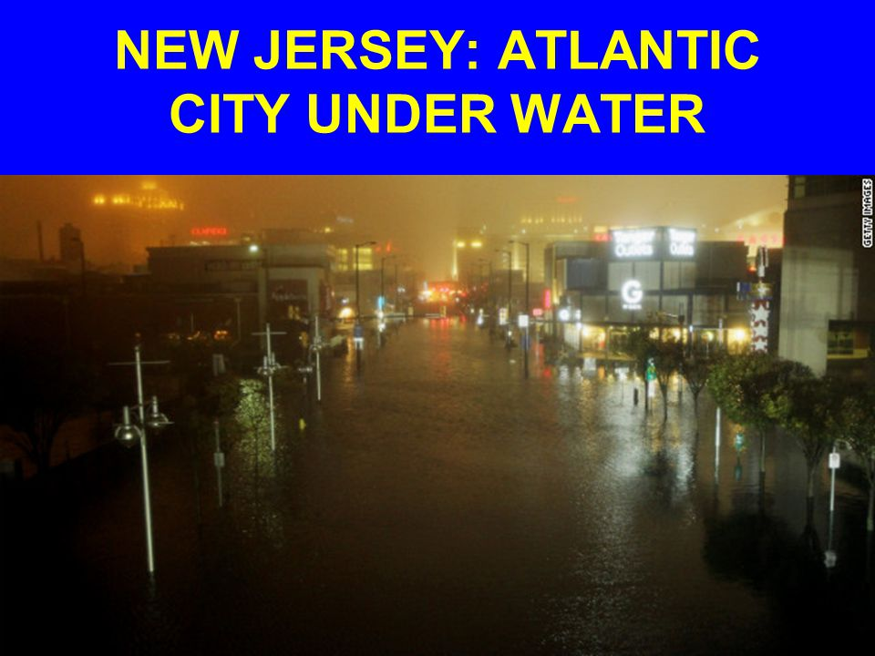 NEW JERSEY: ATLANTIC CITY UNDER WATER