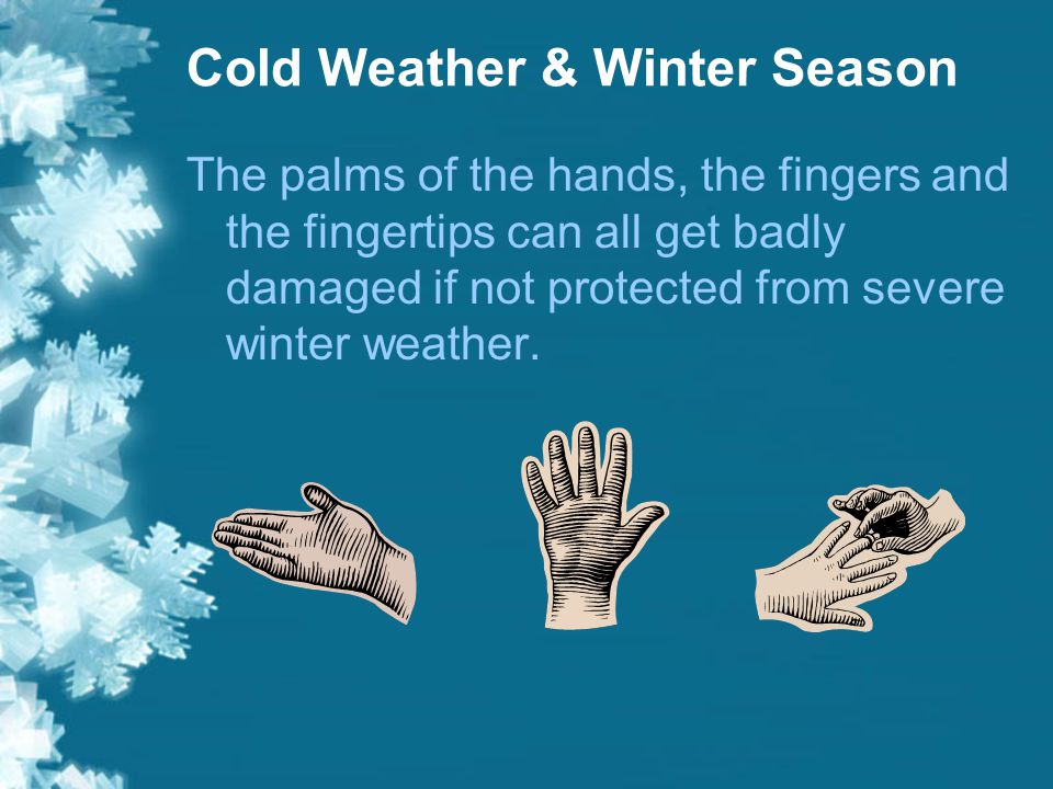 Many uses of our hands - Cold Weather & Winter Season