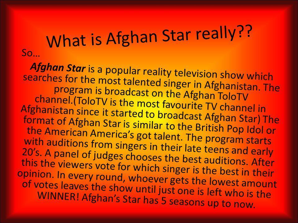 Afghan Star The American Idol of Afghanistan