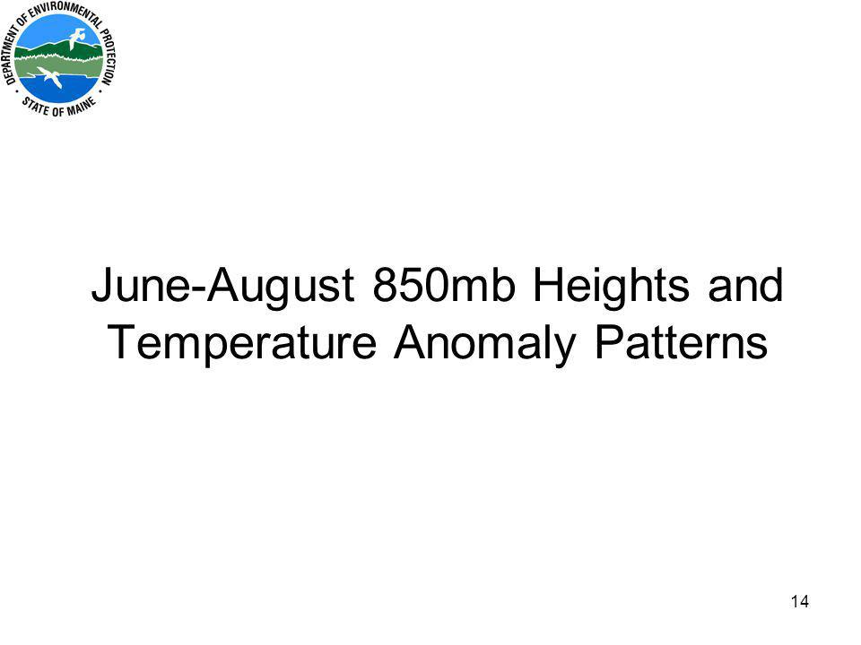 14 June-August 850mb Heights and Temperature Anomaly Patterns