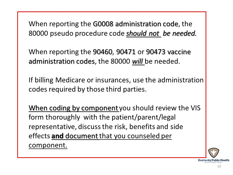 G0008 administration code should not be needed.