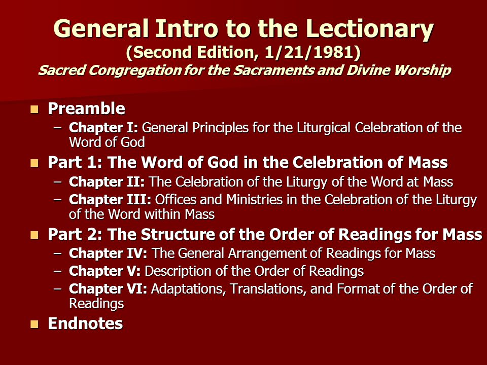 Lectionary Structure: Sundays Three Main Readings: 1.OT Reading + Responsorial Psalm 2.NT Epistles + Gospel Acclamation 3.NT Gospel 3.NT Gospel 3-Year Cycle: A.Matthew (2005) B.Mark (2006) C.Luke (2007)