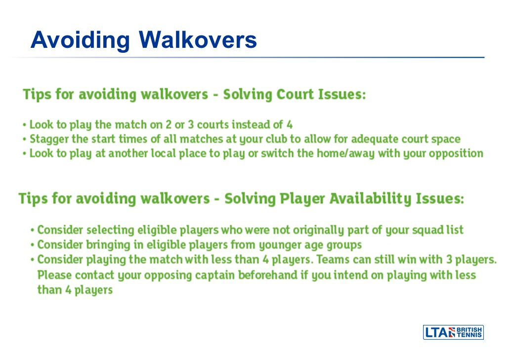 Avoiding Walkovers