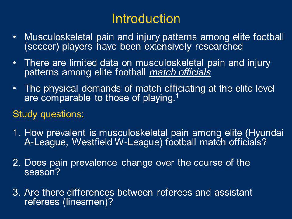 Introduction Musculoskeletal pain and injury patterns among elite football (soccer) players have been extensively researched There are limited data on