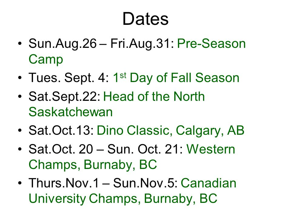 Dates Sun.Aug.26 – Fri.Aug.31: Pre-Season Camp Tues.