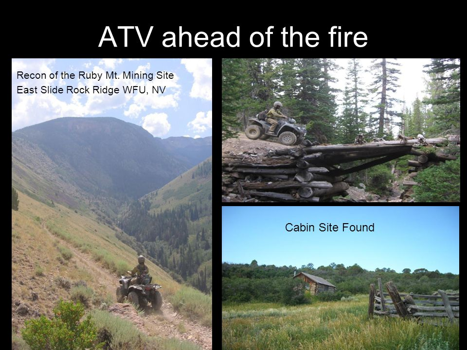 ATV ahead of the fire Recon of the Ruby Mt.