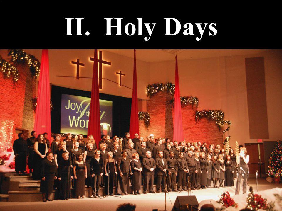 II. Holy Days