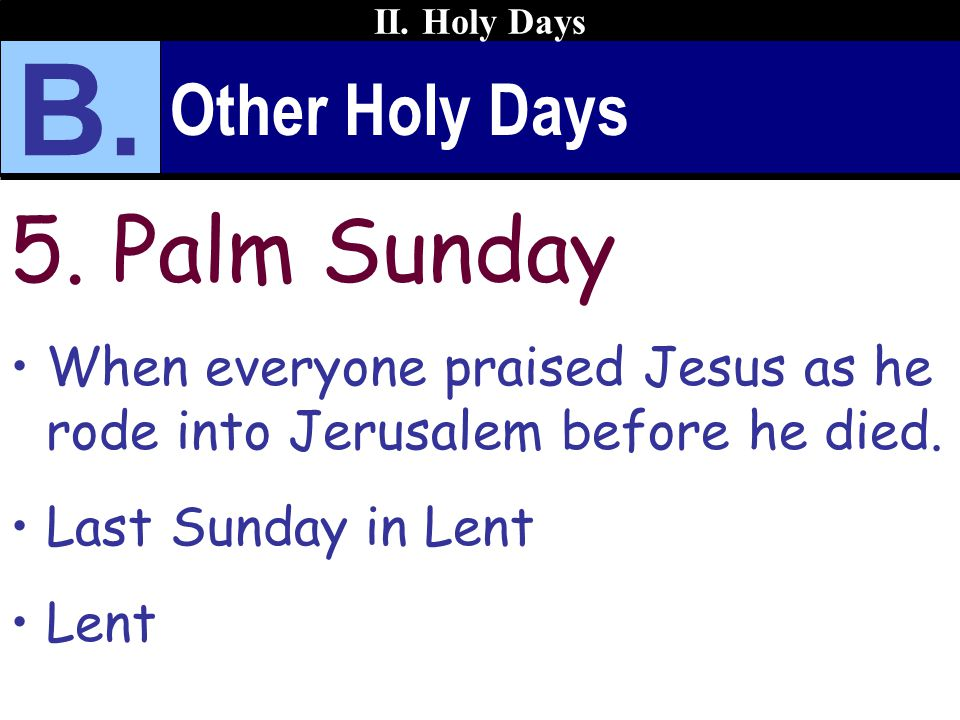 Other Holy Days 5.